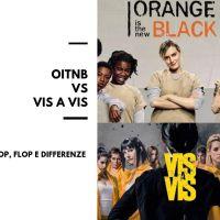 OITNB VS VIS A VIS