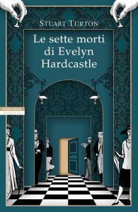 Neri Pozza Editore _ Le sette morti di Evelyn Hardcastle