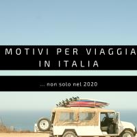 10 motivi per viaggiare in Italia