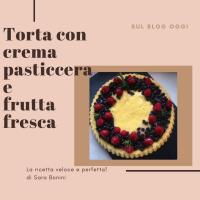 Torta base morbida con crema pasticcera e frutta fresca