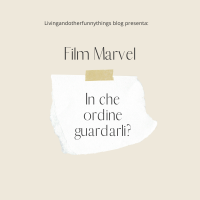 Film Marvel: in che ordine guardarli?